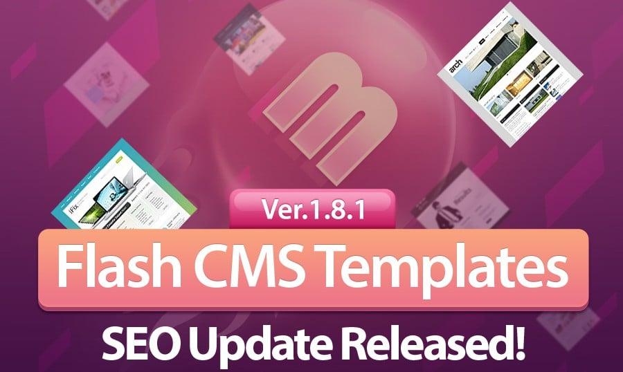Flash CMS Templates – Jetzt ist noch SEO Freundlicher mit der Version 1.8.1!
