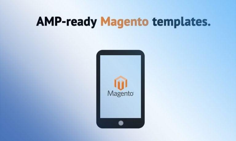 Magento AMP-Themes kommen ins Spiel