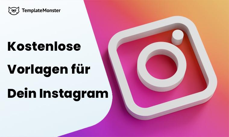 Kostenlose Vorlagen für Dein Instagram