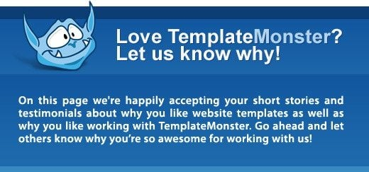 Love TemplateMonster? Let us know why!
