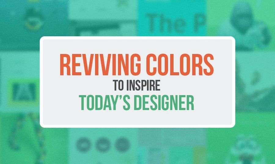 Reviving Colors to Inspire Today's Designer