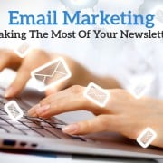 Email Marketing Magic. Making the Most of Your Newsletter