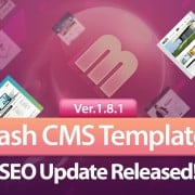Flash CMS Templates – Now Even More SEO Friendly with Version 1.8.1 Released!