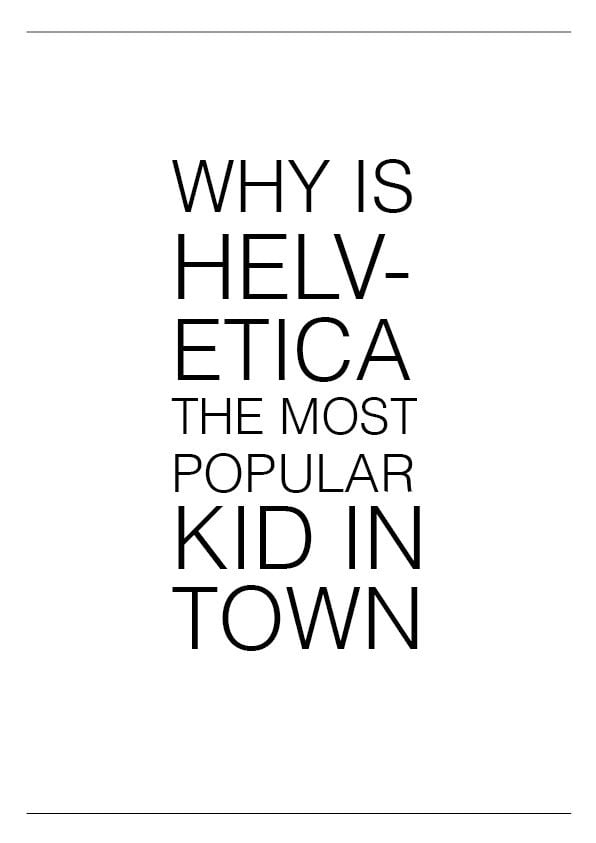 Helvetica  Where Did it Come From? And What to Use Instead? [Free