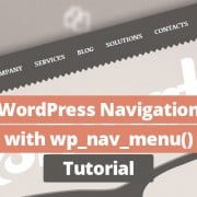 How to Build WordPress Navigation Using wp_nav_menu()