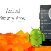 Say Goodbye to Break-ins with Best Android Security Apps