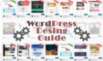 The Ultimate Designing Guide for WordPress Website