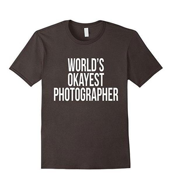 the-world-okayest-photographer-shirt-photograper-tee