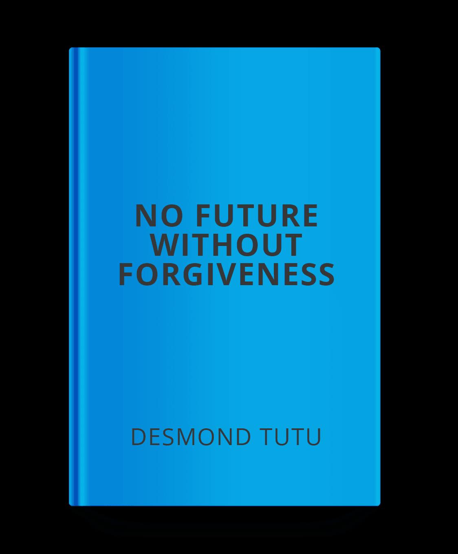 no-future-without-forgiveness