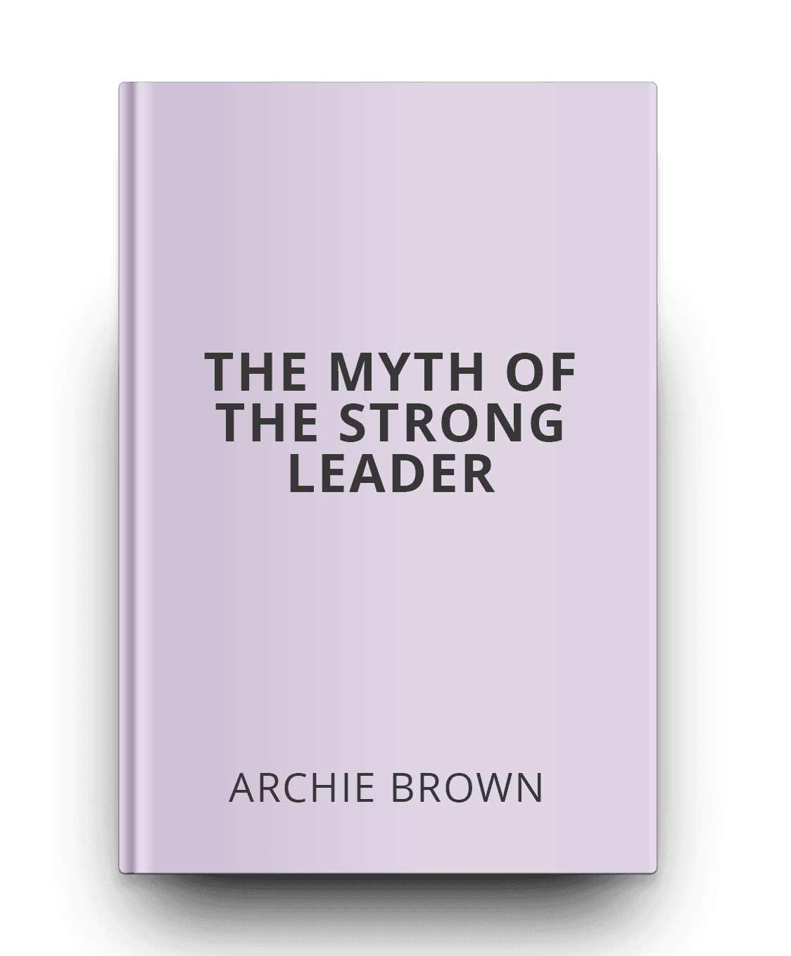the-myth-of-the-strong-leader