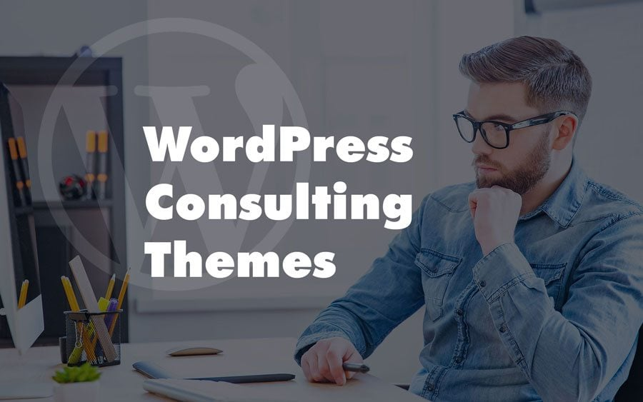 50 Consulting WordPress Themes to Build a Convenient Website