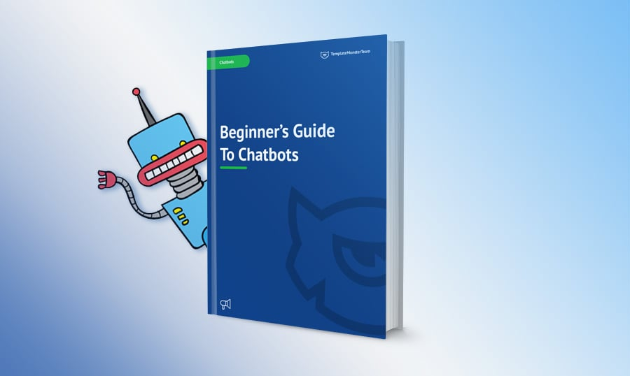 Beginner's Guide To Chatbots [Free eBook]
