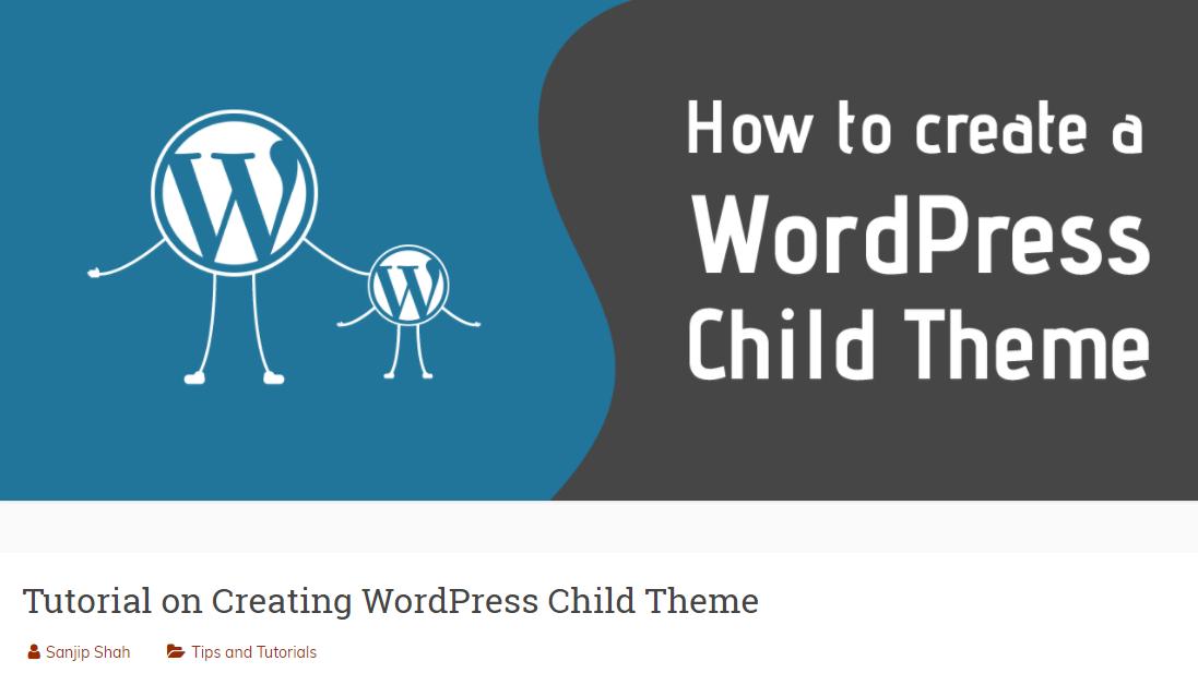 Tutorial on Creating WordPress Child Theme