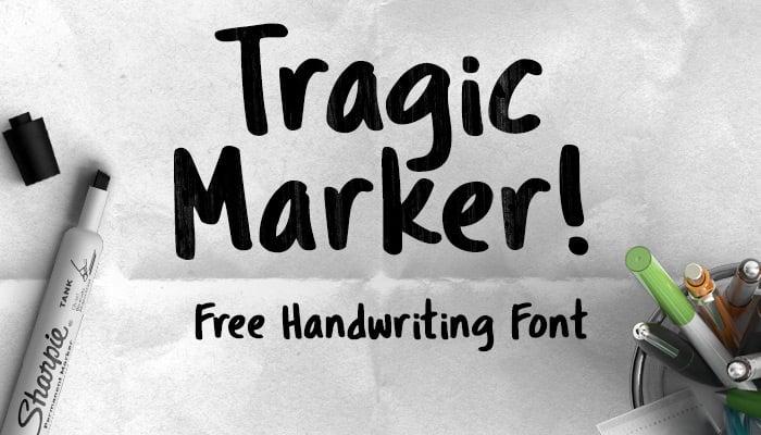 Tragic Marker - a fat marker-style handwriting font