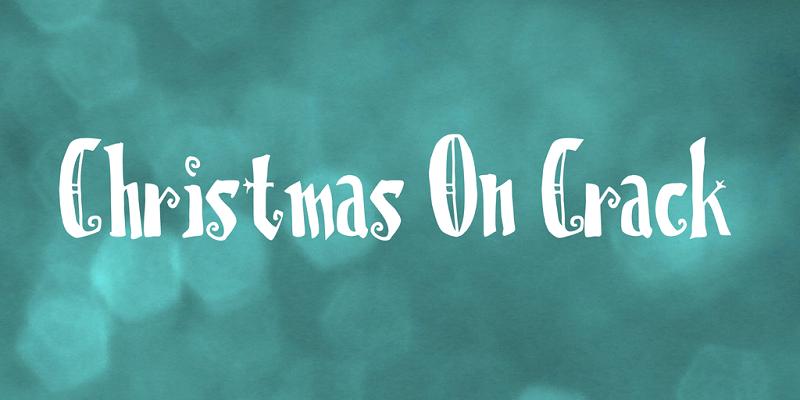 Christmas on Crack