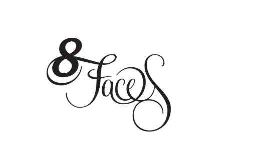 8 Faces.