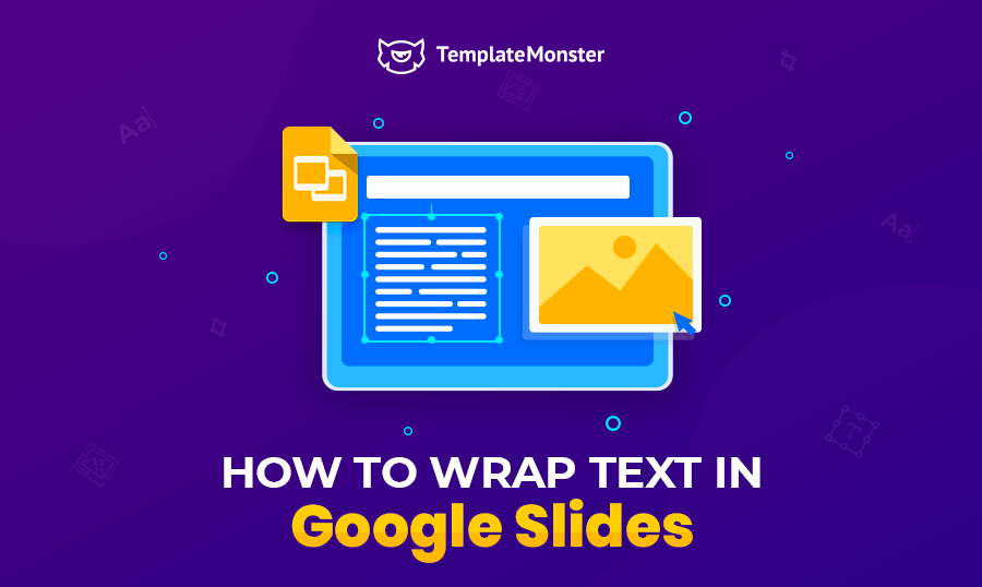 Wrap text in Google Slides.