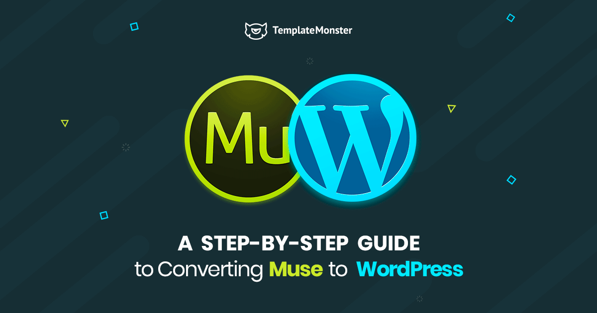 A Step By Step Guide To Converting Muse To Wordpress
