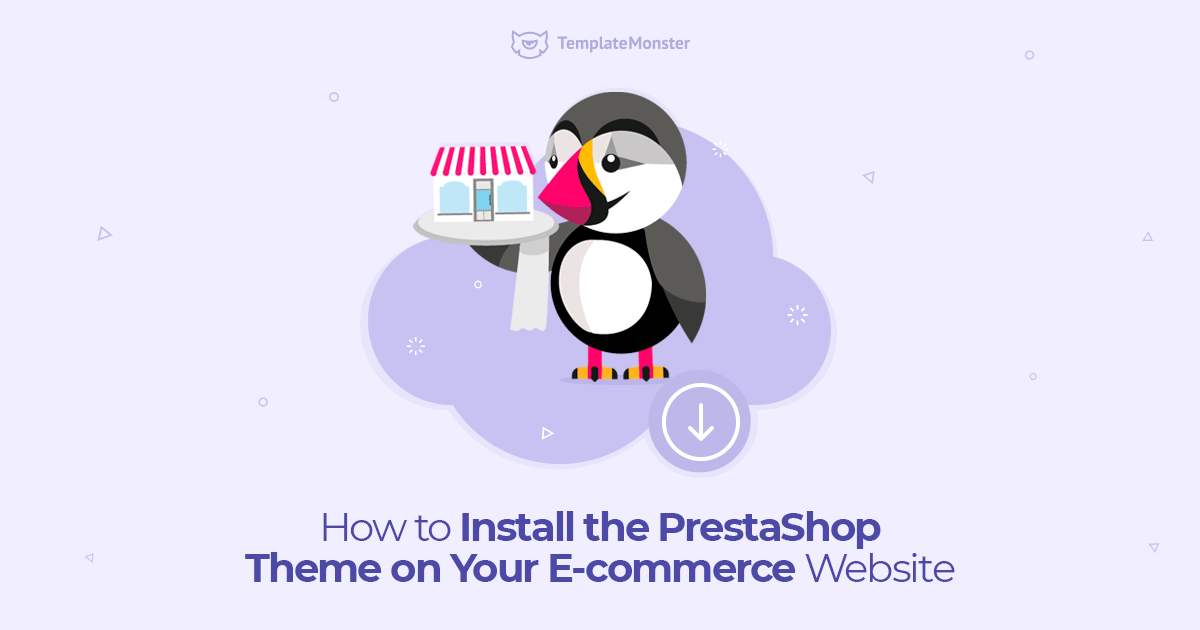 How to Install the PrestaShop Theme on Your E-commerce Website