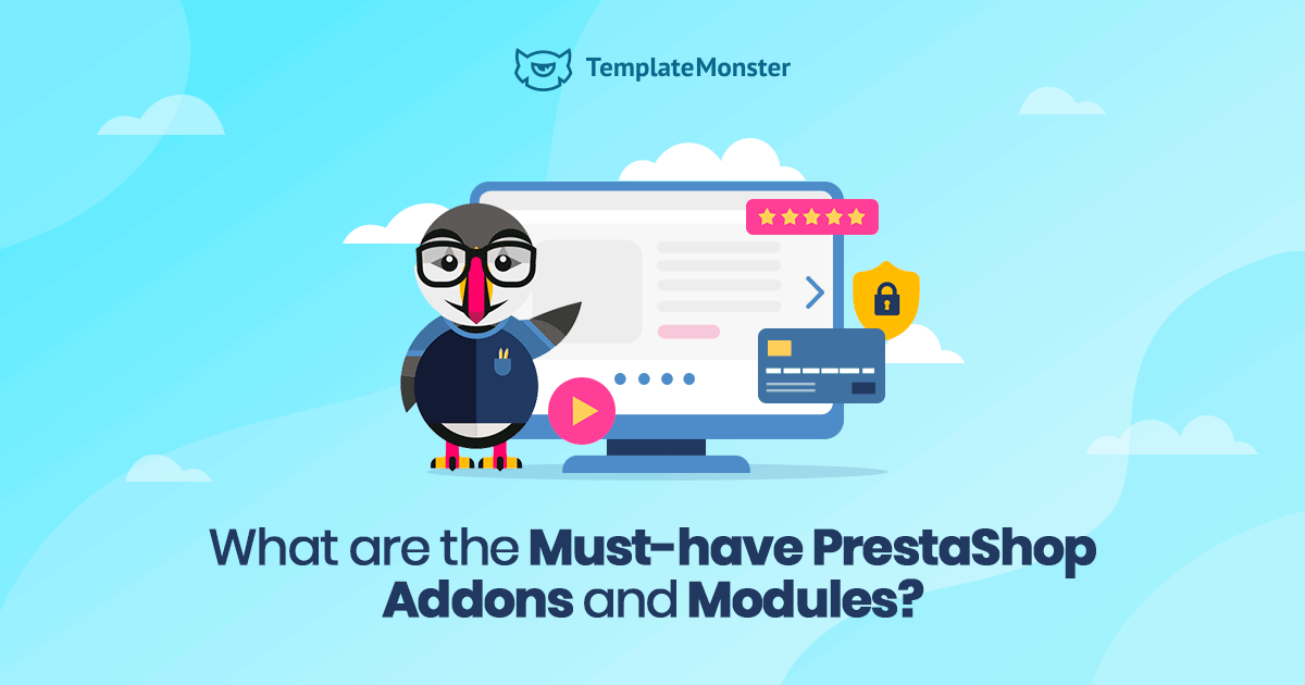 Must-have PrestaShop Addons and Modules