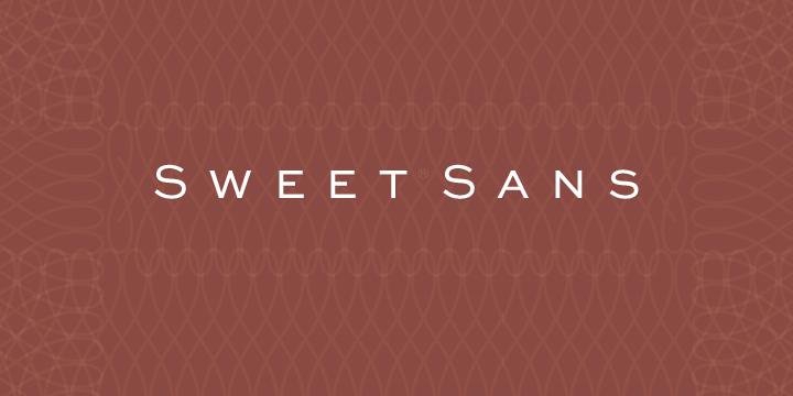 Sweet Sans.