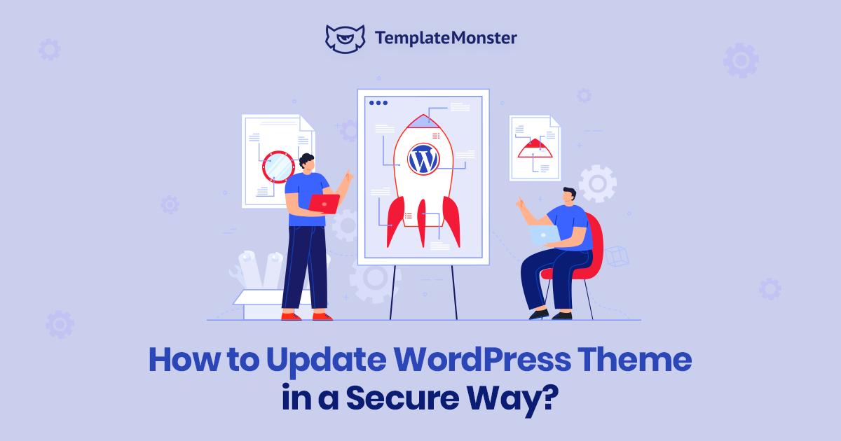 Update WordPress Theme in a Secure Way.