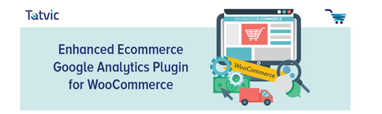 WooCommerce plugin Enhanced Ecommerce Google Analytics.