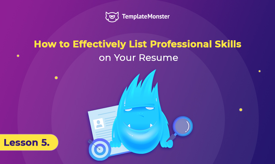 How To Effectively List Professional Skills On Your Resume