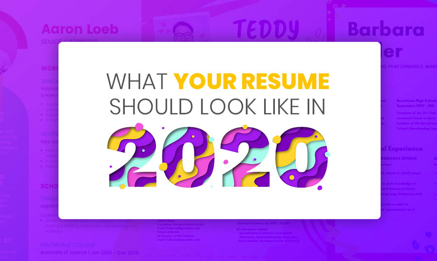 Resume Trends What Your Resume Should Look Like In 2020