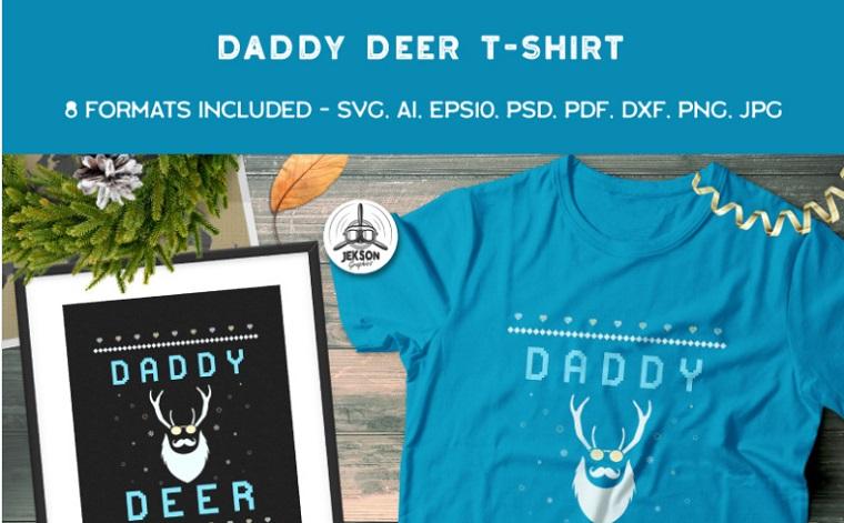 Daddy Deer T-shirt.