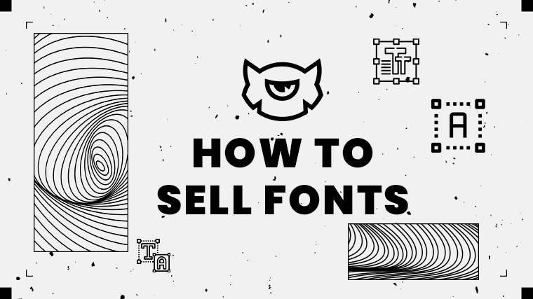 How to Sell Fonts