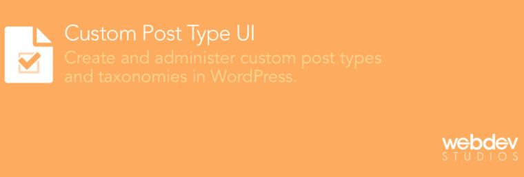 Custom Post Type UI plugin.